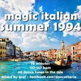 Magic Italian Summer 1994 - eurodance italodance