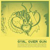 Gyal ova Gun (2008)