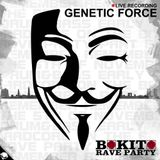 Bokito Rave Party (Part 4) 05-11-2016 Liveset - Genetic Force