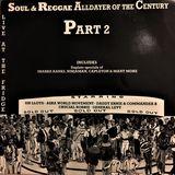 Soul & Reggae Alldayer of the Century Part 2 - Live at the Fridge (Raiders 1991, Vinyl)