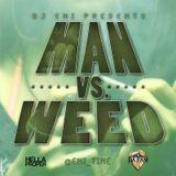 DJ Eni - Man vs Weed