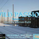 Jefferson Eight - Wild Passion Episode 19