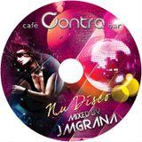 cafè Contra bar presents Nu Disco by JM Grana