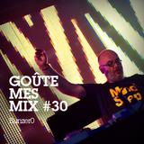 Goûte Mes Mix #30 - BunZer0