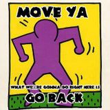 Move Ya ( Breakbeat Hardcore, Rave, Breaks from 1990 to 1993 - Recorded live on Radioactive )