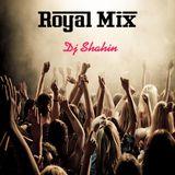 Royal Mix - Ep.27 (Dj ShaHin)