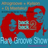 Rare Groove Special Part.1 / AfroGrooves, Kylson, DJ Mastakut, 2016.10.09