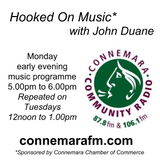 Connemara Community Radio - 'Hooked On Music' with John Duane - 12march2018