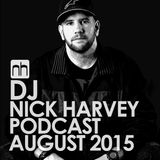 DJ Nick Harvey - Podcast August 2015