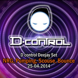 D control Deejay Set NRG, Pumping, Scouse, Bounce 25-04-2014