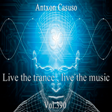 Live theTrance , Live the music . Vol.390