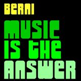 Berni - Music is the Answer