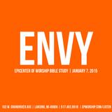 """""""Envy"""" Bible Study   Jan. 7, 2015"""