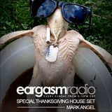 Eargasm_ep.00 | Special Thanksgiving House Set w/ Mark Angel