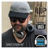 DJ Sawce on DanceGruv Radio - Sunset Sessions 007