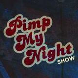 Pimp My Night RADIO SHOW (Radio TOP 106,8 FM) 19.7.2013 - Hosted by DJ Dey