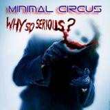 Minimal Circus - Minimal-Techno mix