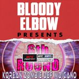 The 6th Round Post-Fight Show - UFC Greenville 'Korean Zombie DEF Moicano' Edition