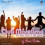"""Club Maretimo"" Broadcast 36 - the finest house & chill grooves in the mix"
