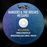 Dj Twister - Bangers & The Breaks Megamix [Download link in description]