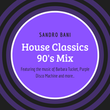 Sandro Bani - House Classics 90's Mix