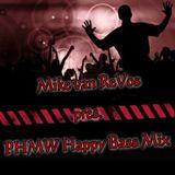PHMW Happy Bass Mix