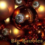 Big Baubles