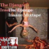 The Django Insane Mixtape (Style Swapz)