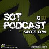SOT Podcast 010 Kaiser BPM
