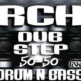 RCH@dubstep & drumNbass 50-50 live silent D