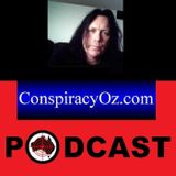 ConspiracyOz Podcast 16102018 Episode 337