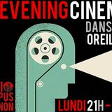 Good Evening Cinema #4 - Radio Campus Avignon - 12/01/15