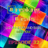 Breaking Beats Episode 32