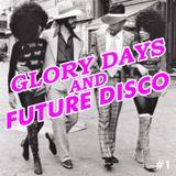 Simo Flow - glory days and future disco #1 - HOUSE PODCAST