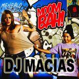 DJ Macias @ MENÉALO (Moombah Vol. 04)