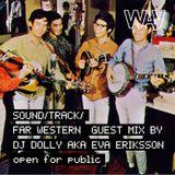 Sound/Track pres. Far Western w/ Dj Dolly aka Eva Eriksson | 24-08-18