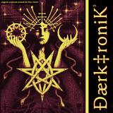 Le VitaKiss Presents Daerk‡ronik Vol 5 mixed by Johnny Daerk‡ronik