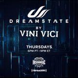 Vini Vici - Dreamstate Radio #011 (23.06.2019)
