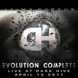 Evolution Complete (LIVE @ Dark Hive)