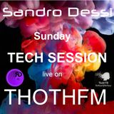 Sunday Tech Session Live on The House Of The House ThothFM