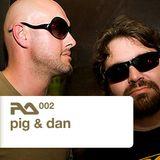 RA.002 Pig & Dan
