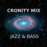 CRONITY MIX - JAZZ&BASS