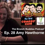 Ep. 28 Amy Hawthorne (New York Comedy Club)