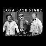 LoFa Late Night (32) - Return of the Shitlords - Graf Maze von X - Back-Q - Elsen & Lord Fader