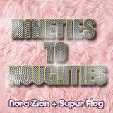 Nineties to Noughties # 15 teaser