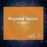 Beyond Space vol. 2 [23/03/2018]