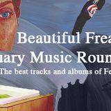 Beautiful Freaks S11E07: February Round-Up