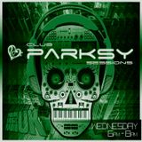 Club Parksy Sessions on www.HouseMusicRadio.uk # 26
