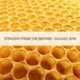 Straight From The BeeHive - August 2018