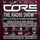 CIRCUIT CORE - THE RADIO SHOW - EP.4 - DETERRENT MAN